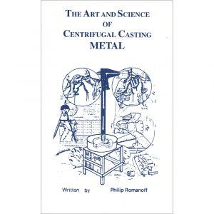 The Art & Science of Centrifugal Casting